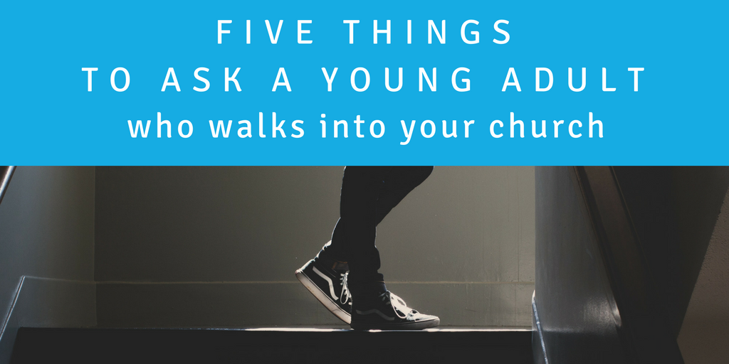 "Five Things to Ask a Young Adult Who Walks Into Your Church (besides ""Who are you and are you Orthodox?"")"